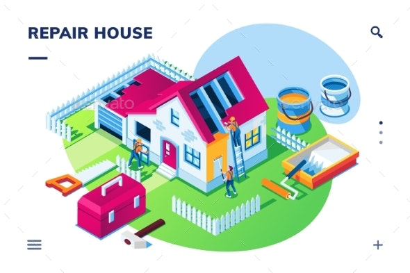Isometric Home Repair or House Renovation - Industries Business