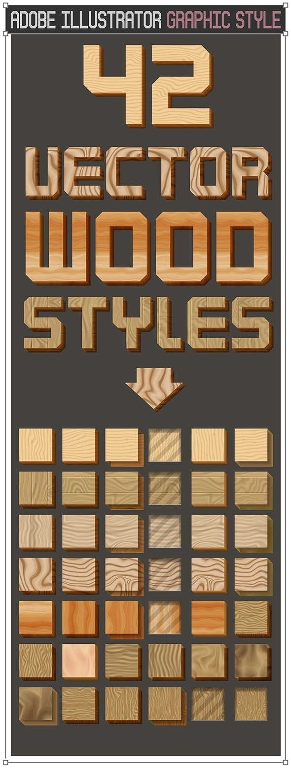 42 Vector Wood Graphic Styles - Styles Illustrator