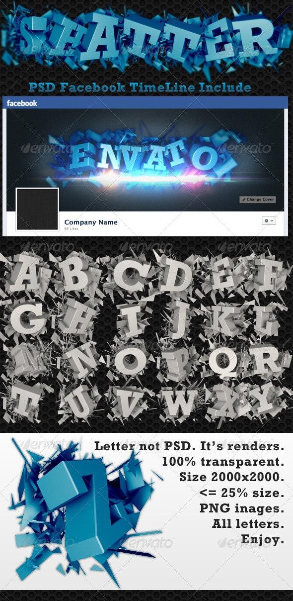 """""""Shatter 3D Letters"""" Vol.2 + Facebook TimeLine"""