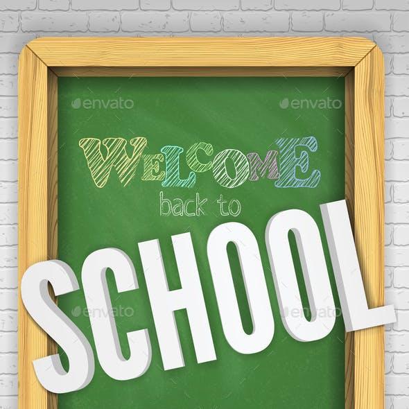 Green Chalkboard on a Brick Wall Welcomes Children