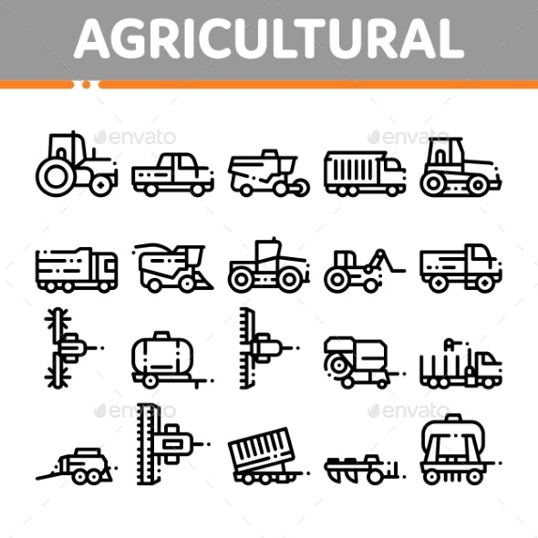 Agricultural Vehicles Vector Thin Line Icons Set - Industries Business