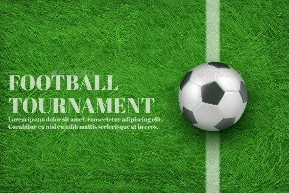 Football Tournament Realistic Vector Banner - Sports/Activity Conceptual