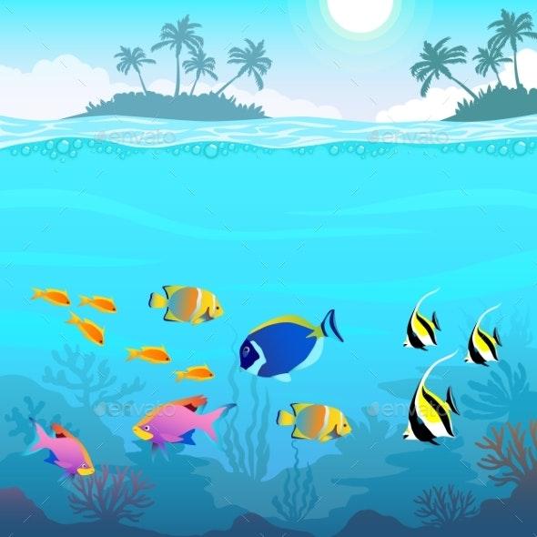 Beautiful Underwater World, Seascape, Fish and Sea - Animals Characters