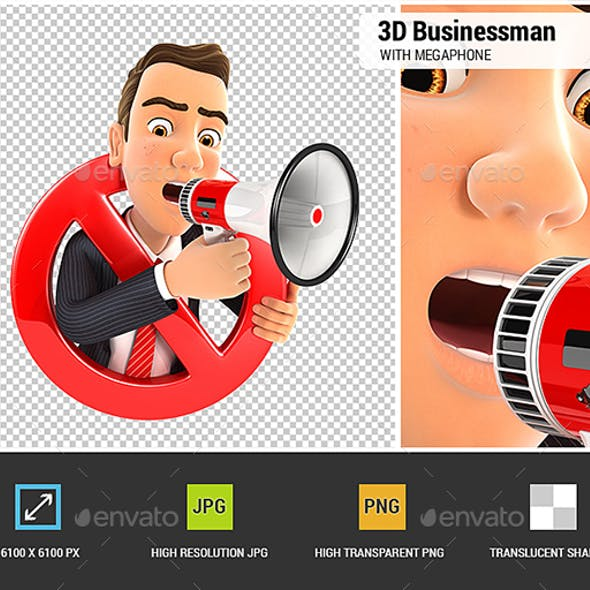 3D Businessman with Megaphone and Surrounded by a Forbidden Sign