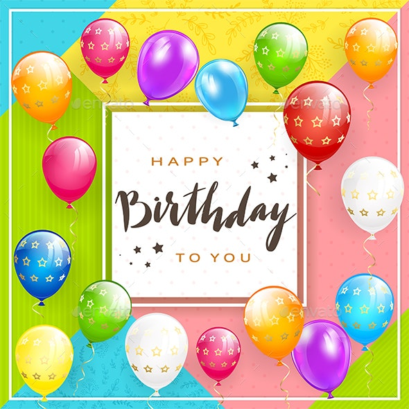 Card on Colorful Background with Balloons and Lettering Happy Birthday