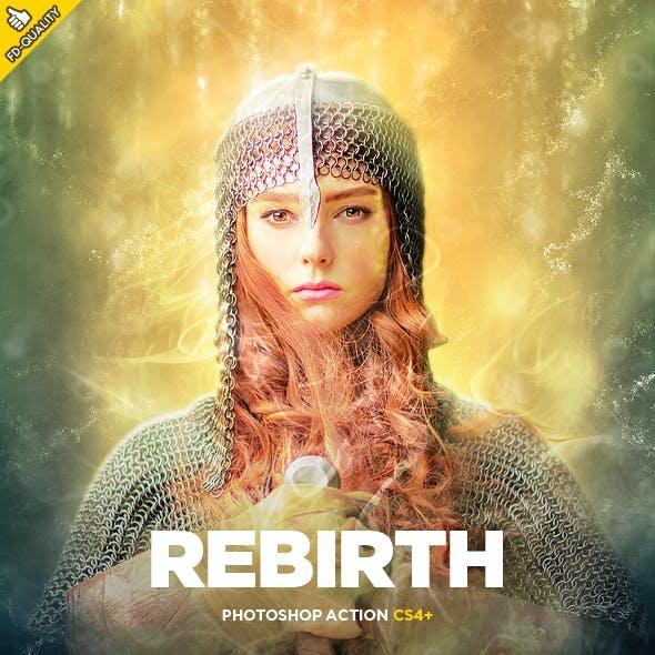 Rebirth CS4+ Photoshop Action