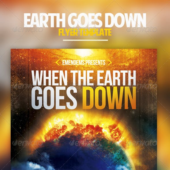 Earth Goes Down Flyer Template