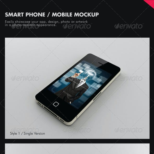 Smart Phone / Mobile Mock-ups