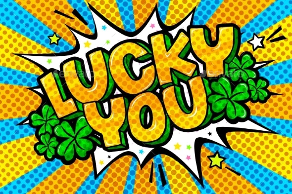 Concept of Success Lucky You Message in Pop Art - Miscellaneous Vectors