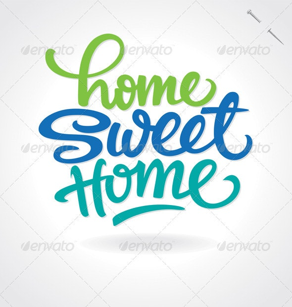 'Home Sweet Home' Hand Lettering (vector) - Decorative Symbols Decorative