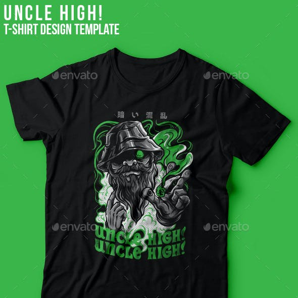 Uncle High! T-Shirt Design