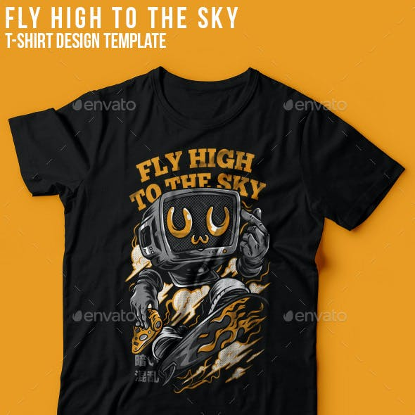 Fly High to the Sky T-Shirt Design