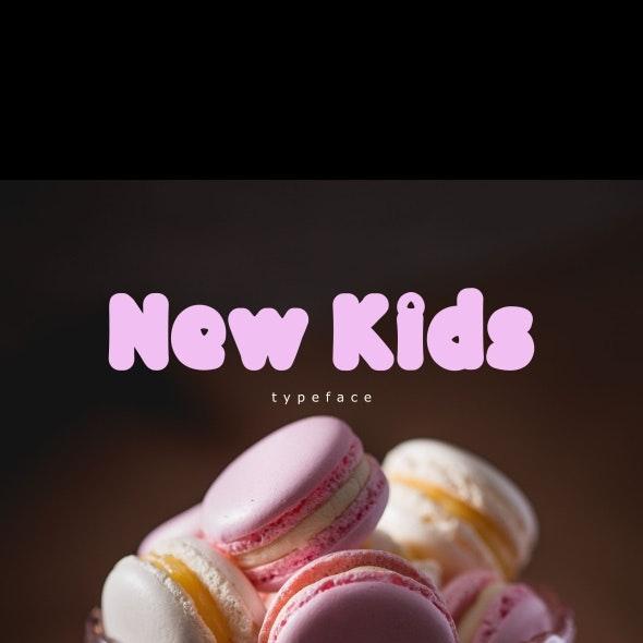 New Kids - Fancy Fonts
