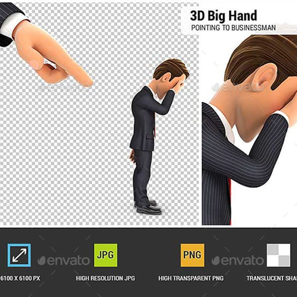 3D Big Hand Pointing to a Businessman