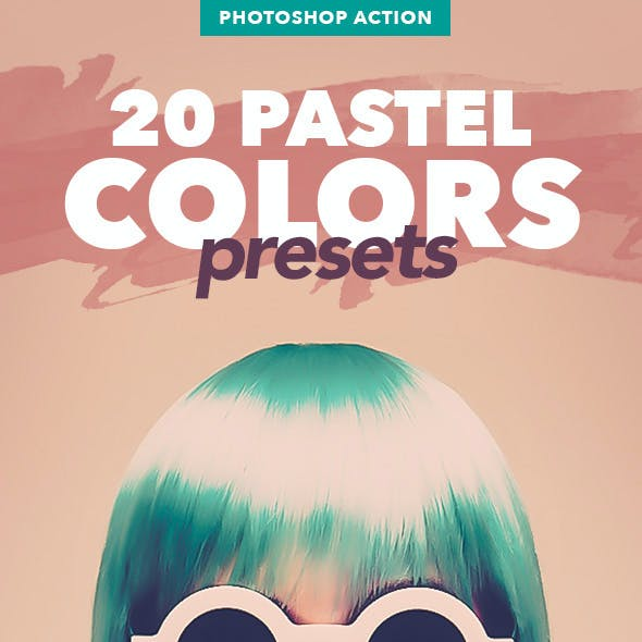 20 Pastel Colors Presets - Photoshop Action