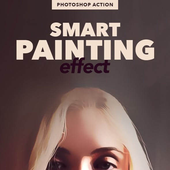 Smart Painting Effect - Photoshop Action