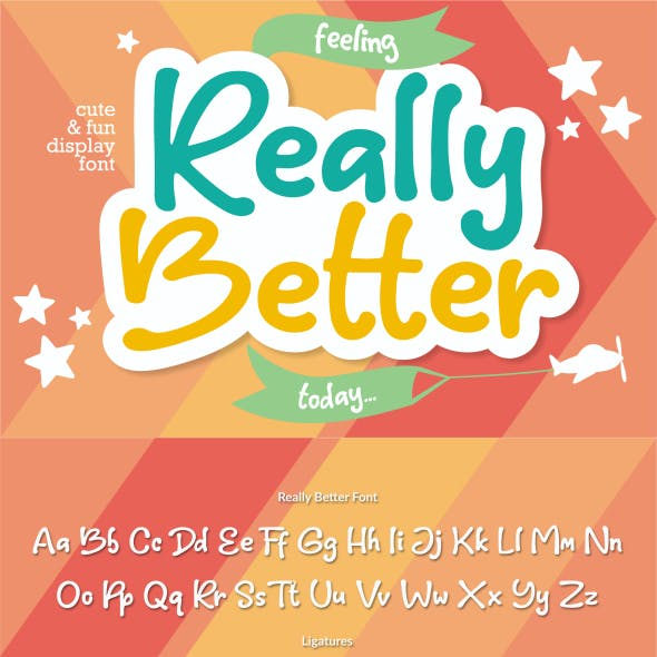Really Better ~ Cute & Fun Display Font