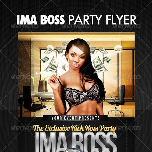 Ima Boss Party Flyer