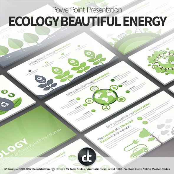 Ecology Beautiful Energy - PowerPoint Presentation