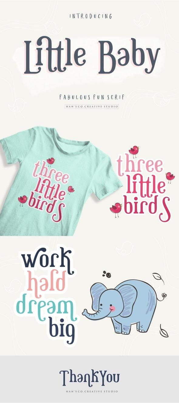 Little Baby - Miscellaneous Serif