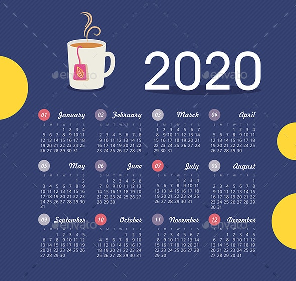 Calendar 2020 year with a cup of tea. Week starts from Sunday - Valentines Seasons/Holidays