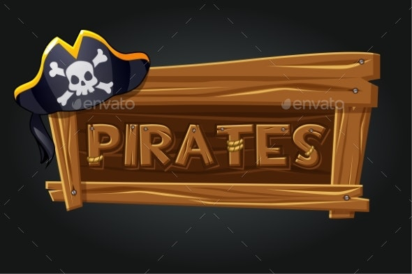 Logo Pirates on a Wooden Old Board - Miscellaneous Vectors