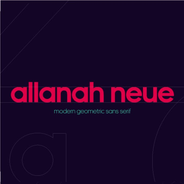 Allanah Neue Geometric Sans Serif Font