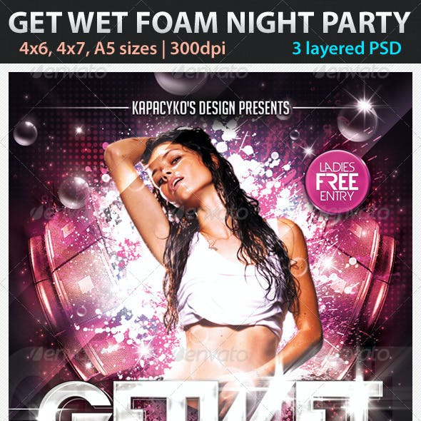 Get Wet Foam Night Party Flyer