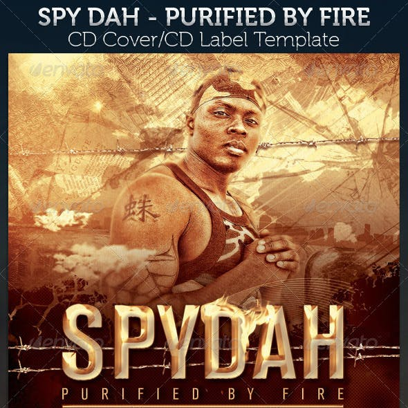 Spydah: Purified by Fire Mixtape CD Cover Template