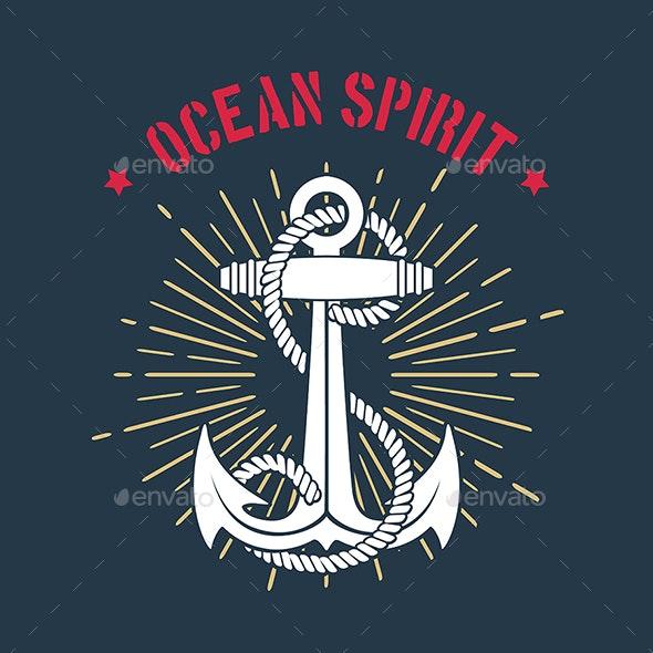 Nautical Marine Emblem of Anchor and Wording Ocean Spirit - Travel Conceptual