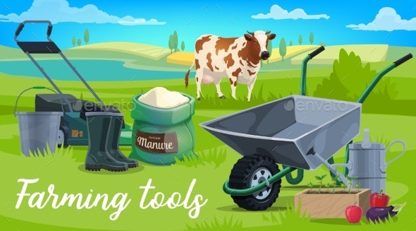 Farm Tools - Man-made Objects Objects