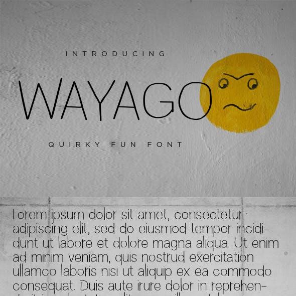 WAYAGO - Quirky Fun Sans Serif Font