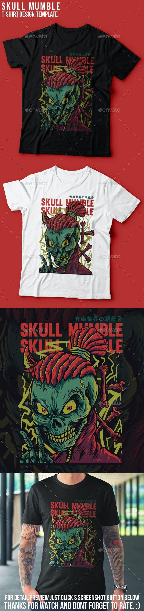 Skull Mumble T-Shirt Design - Events T-Shirts