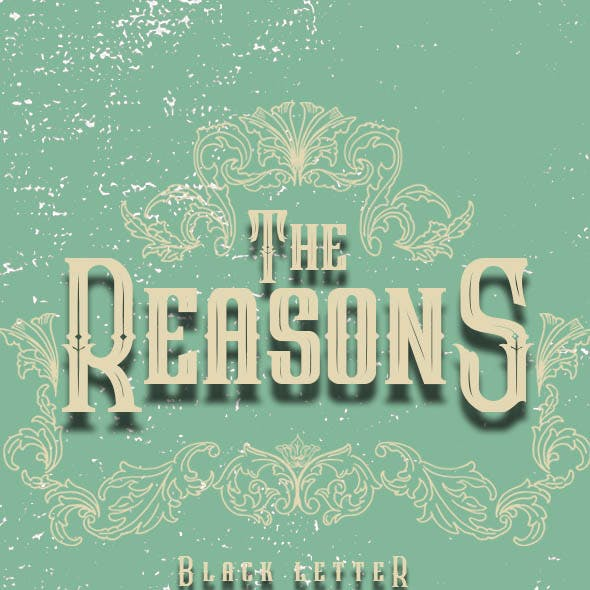 The Reasons Black Letter Font