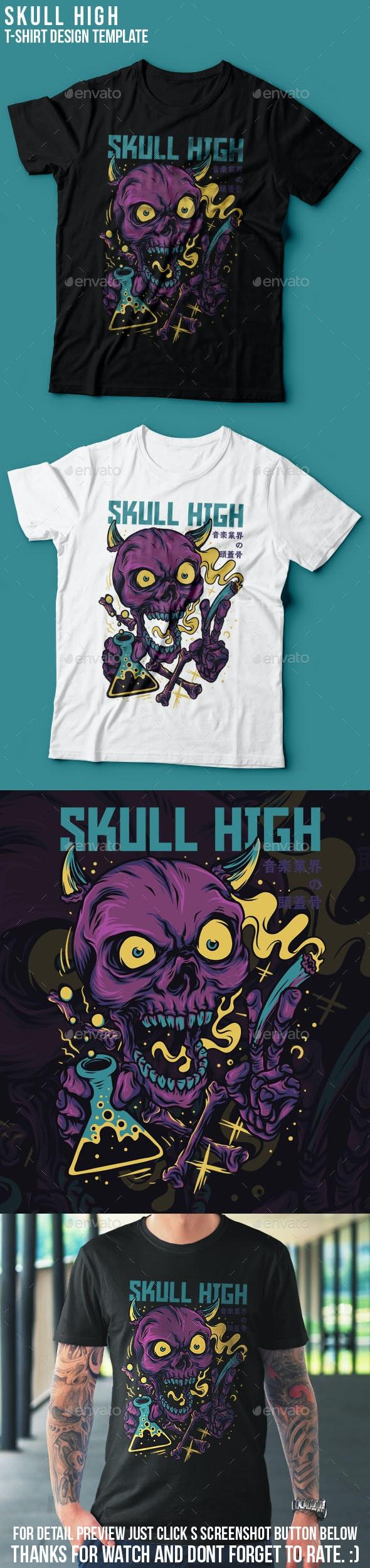 Skull High T-Shirt Design - Grunge Designs