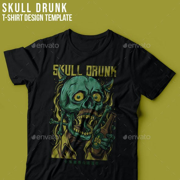 Skull Drunk T-Shirt Design