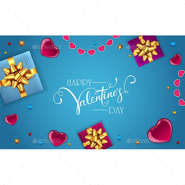 Decorations with Gifts and Hearts on Blue Valentines Background - Valentines Seasons/Holidays