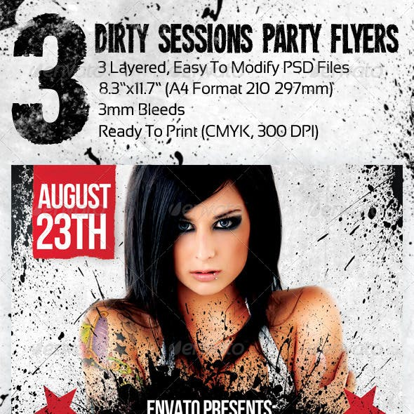 3 Dirty Sessions Party Flyers