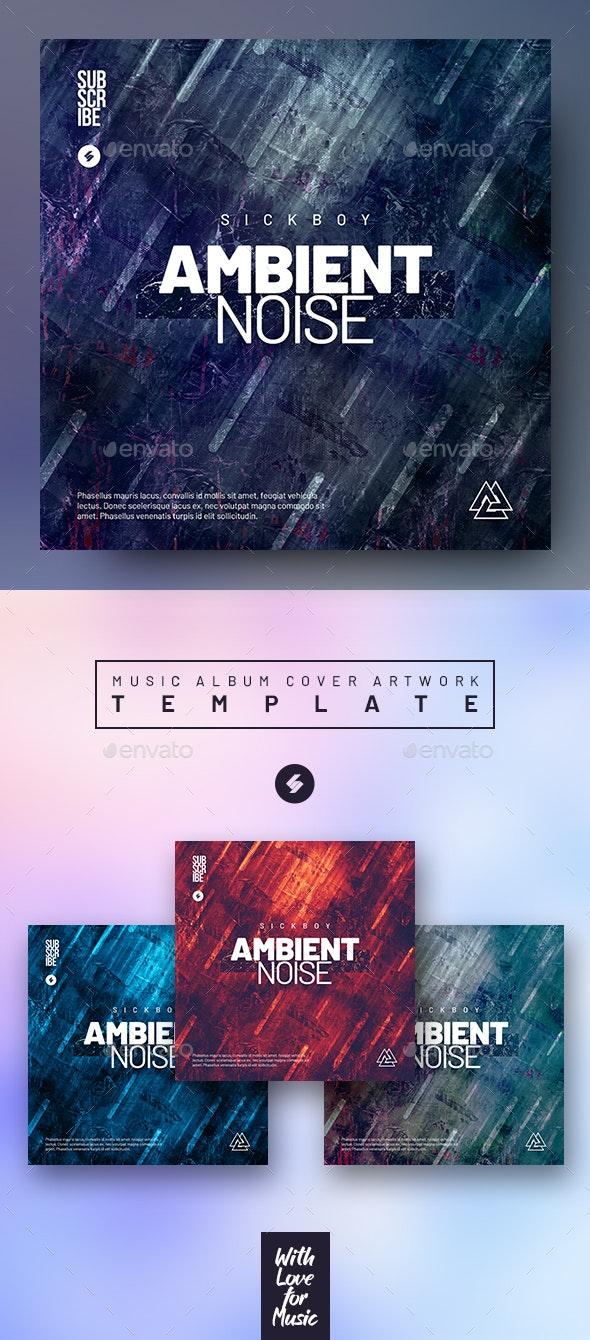 Ambient Noise - Music Album Cover Artwork Template - Miscellaneous Social Media