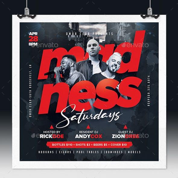 Madness Saturdays Flyer