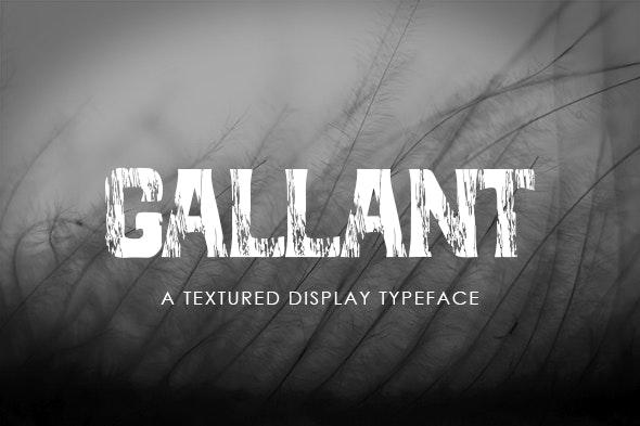 Gallant - A Textured Display Font - Futuristic Decorative