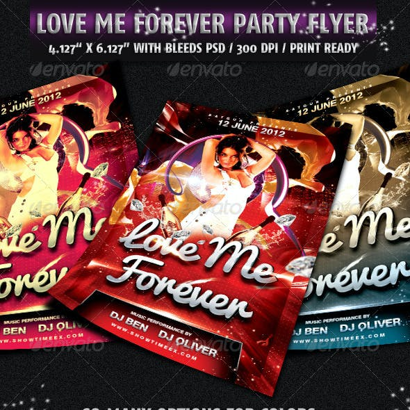 Love Me For Ever Party Flyer