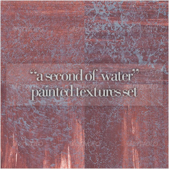 """A second of water"" paint texture set"