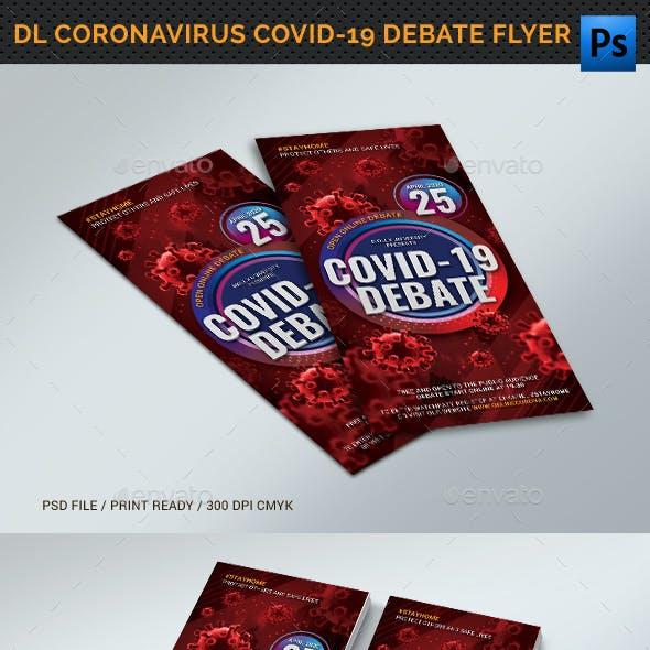 DL Coronavirus Covid-19 Debate Flyer