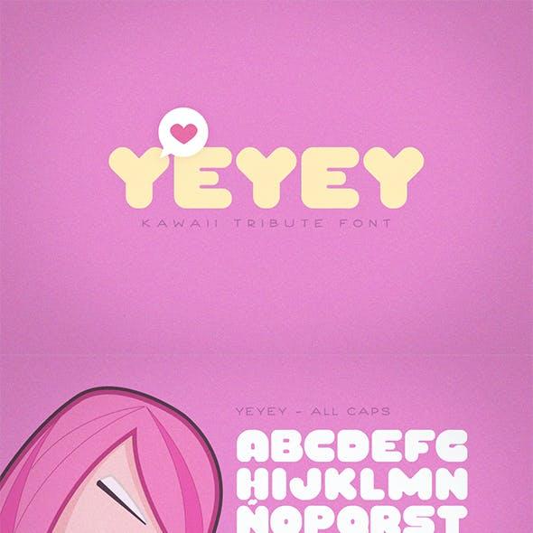 Yeyey - Kawaii Style Font