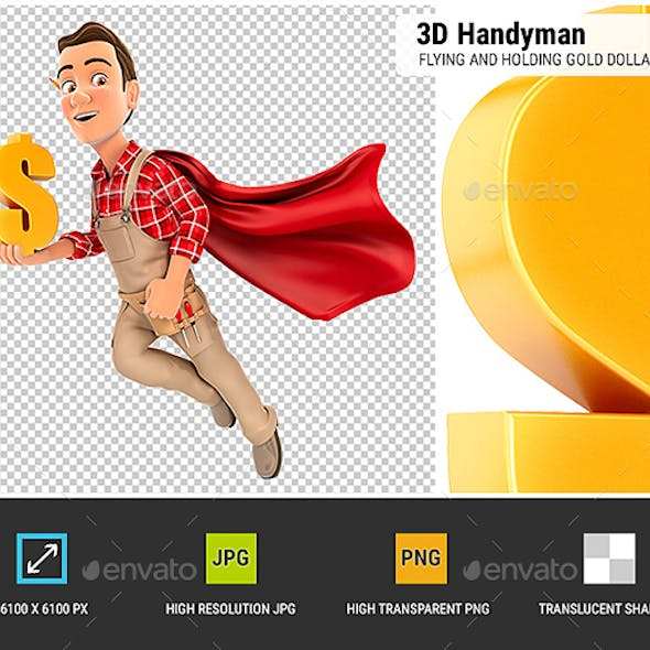 3D Handyman Flying and Holding Gold Dollar Sign