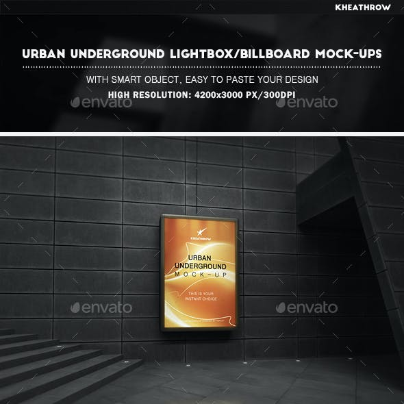 Urban Underground Lightbox / Billboard Mock-Ups