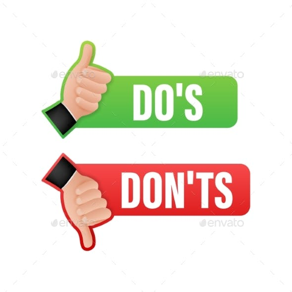 Dos and Donts Like Thumbs Up or Down