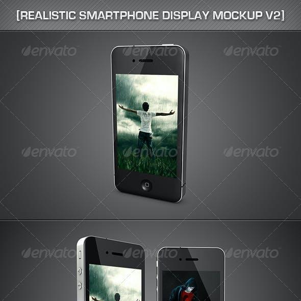 Realistic SmartPhone Display MockUp V2