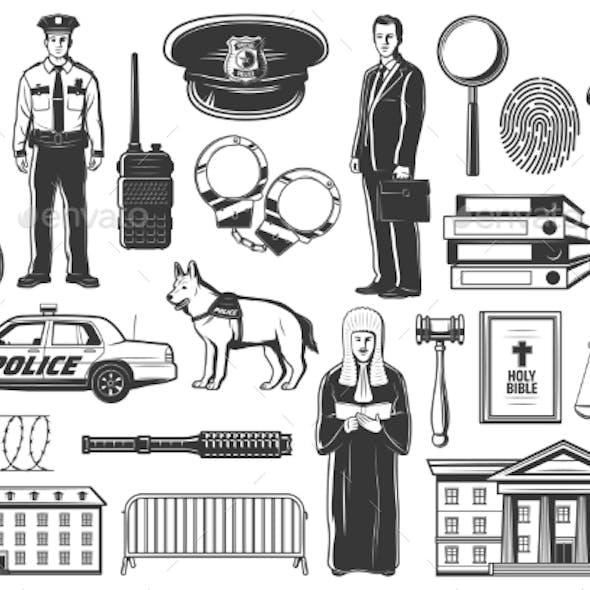 Police, Legislation Judge, Lawyer and Detective